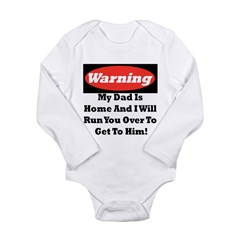 warning daddy Long Sleeve Infant Bodysuit