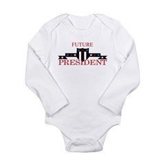 Future President Long Sleeve Infant Bodysuit
