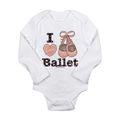 I Love Ballet Shoes Pink Brown Infant Onesie Long Sleeve Infant Bodysuit