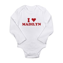 I LOVE MADILYN Long Sleeve Infant Bodysuit
