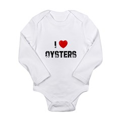 I * Oysters Long Sleeve Infant Bodysuit