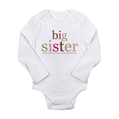Big Sis (fun) Long Sleeve Infant Bodysuit