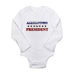ALESSANDRO for president Long Sleeve Infant Bodysuit