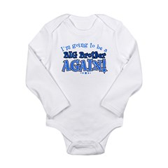 I'm Going To Be A Big Brother Again Kids Long Sleeve Infant Bodysuit