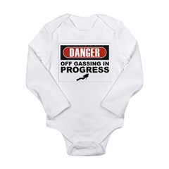 Danger Off Gassing Long Sleeve Infant Bodysuit