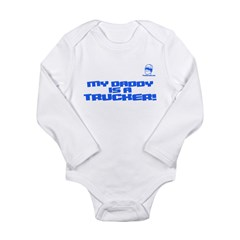 My Daddy is a Trucker! Long Sleeve Infant Bodysuit
