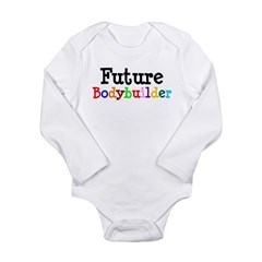 Bodybuilder Long Sleeve Infant Bodysuit