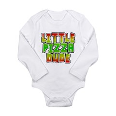 Little Pizza Dude Long Sleeve Infant Bodysuit