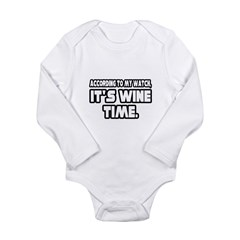 """It's Wine Time"" Long Sleeve Infant Bodysuit"