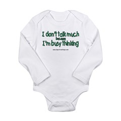 Don't Talk Much Long Sleeve Infant Bodysuit
