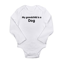 Dog grandchild Long Sleeve Infant Bodysuit