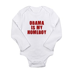 OBAMA IS MY HOMEBOY Long Sleeve Infant Bodysuit