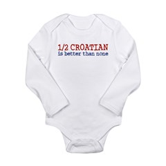 Half Croatian Long Sleeve Infant Bodysuit