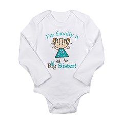 Big Sister Finally Long Sleeve Infant Bodysuit