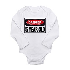 5 Year Old Danger Sign Long Sleeve Infant Bodysuit