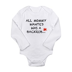 All Mommy Wanted... Long Sleeve Infant Bodysuit
