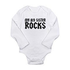 My Big Sister Rocks Long Sleeve Infant Bodysuit