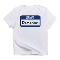 Hello: Damarion Infant T-Shirt
