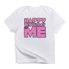 Happy Bday Me (lt pink) Infant T-Shirt