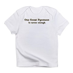 One Great Pyrenees Infant T-Shirt
