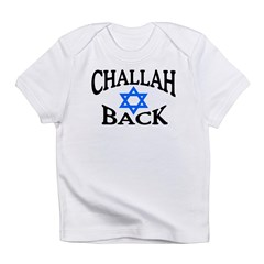 CHALLAH BACK T-SHIRT SHIRT JE Infant T-Shirt