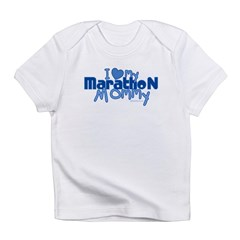 I Love My Marathon Mommy Infant T-Shirt