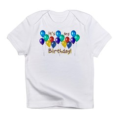 It's My Birthday Infant T-Shirt