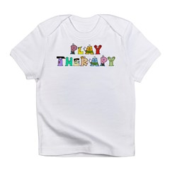 Play Therapy Infant T-Shirt