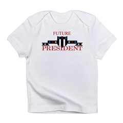 Future President Infant T-Shirt