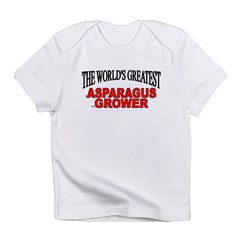 """The World's Greatest Asparagus Grower"" Infant T-Shirt"