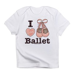 I Love Ballet Shoes Pink Brown Infant Onesie Infant T-Shirt