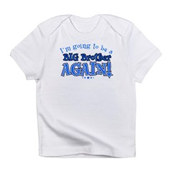 I'm Going To Be A Big Brother Again Kids Infant T-Shirt