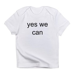 obama yes we can Infant T-Shirt