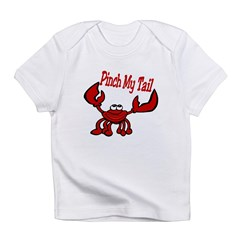 Pinch Me Smiling Crawfish Infant T-Shirt