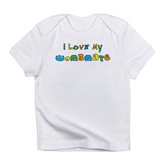 I Love My Wombmate Infant T-Shirt