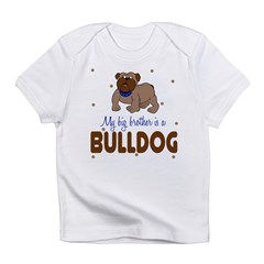My Big Brother is bullDog Baby Infant T-Shirt