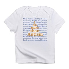 I am more than Autism Infant T-Shirt