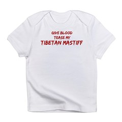 Tease aTibetan Mastiff Infant T-Shirt