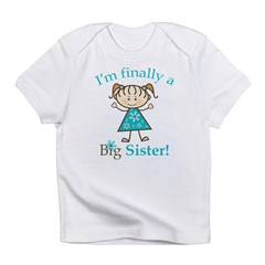 Big Sister Finally Infant T-Shirt