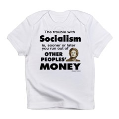 Thatcher Socialism Quote Infant T-Shirt