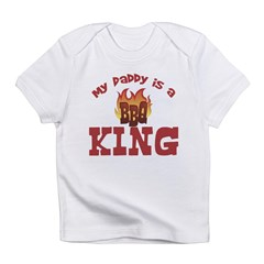 Daddy is a BBQ King Infant T-Shirt