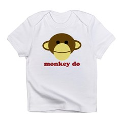 Monkey See, Monkey Do Infant T-Shirt