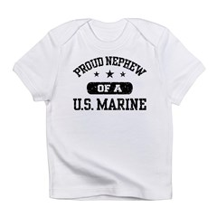Proud Marine Nephew Infant T-Shirt