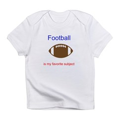 Football is my favorite subje Infant T-Shirt