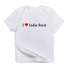 I Love Indie Rock Infant Creeper Infant T-Shirt