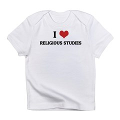 I Love Religious Studies Infant Creeper Infant T-Shirt