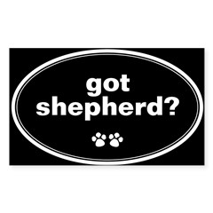Got Shepherd? Oval Sticker (Rectangle)