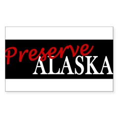 Preserve Alaska Sticker (Rectangle)