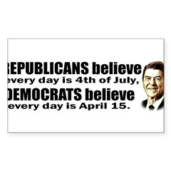 Reagan Quote - Republicans believe every day is Sticker (Rectangle)