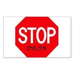 Stop Dylon Sticker (Rectangle)